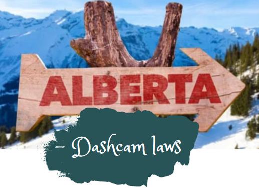 Dash Cam Laws in Alberta